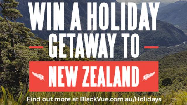 Win A Holiday to NZ - BlackVue Promotion